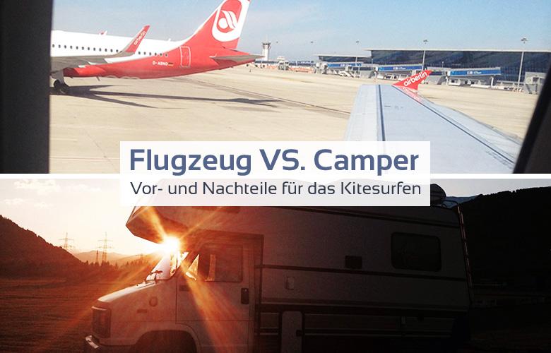 Flugzeug vs. Camper – Die Vor- und Nachteile für das Kitesurfen