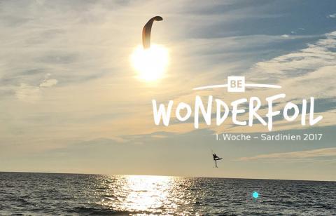 Be Wonderfoil auf Sardinien – die erste Woche