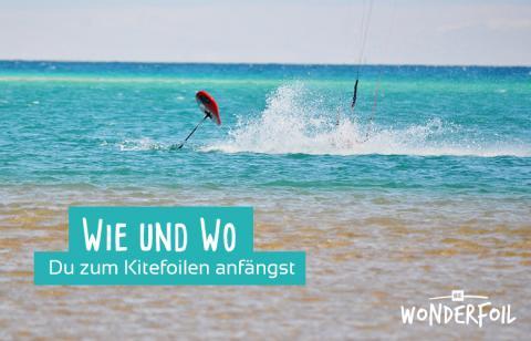 Das Hydrofoilboard - Wie und Wo du zum Kitefoilen anfängst