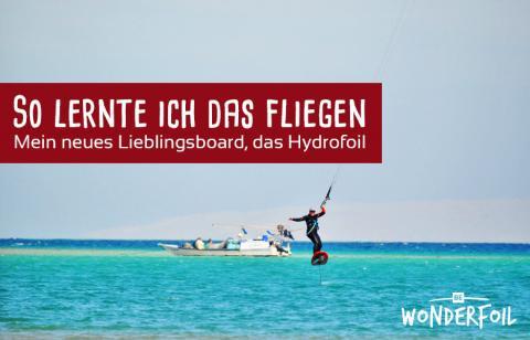So lernte ich das Fliegen - das Hydrofoilboard